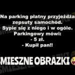 Na parking płatny przyjeżdża zepsuty samochód