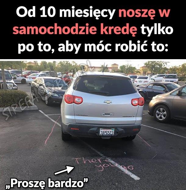 Po to noszę kredę w samochodzie xD